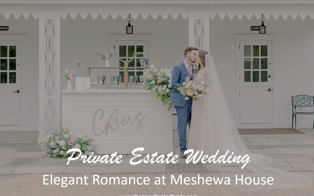 Elegant Private Estate Wedding at Meshewa House