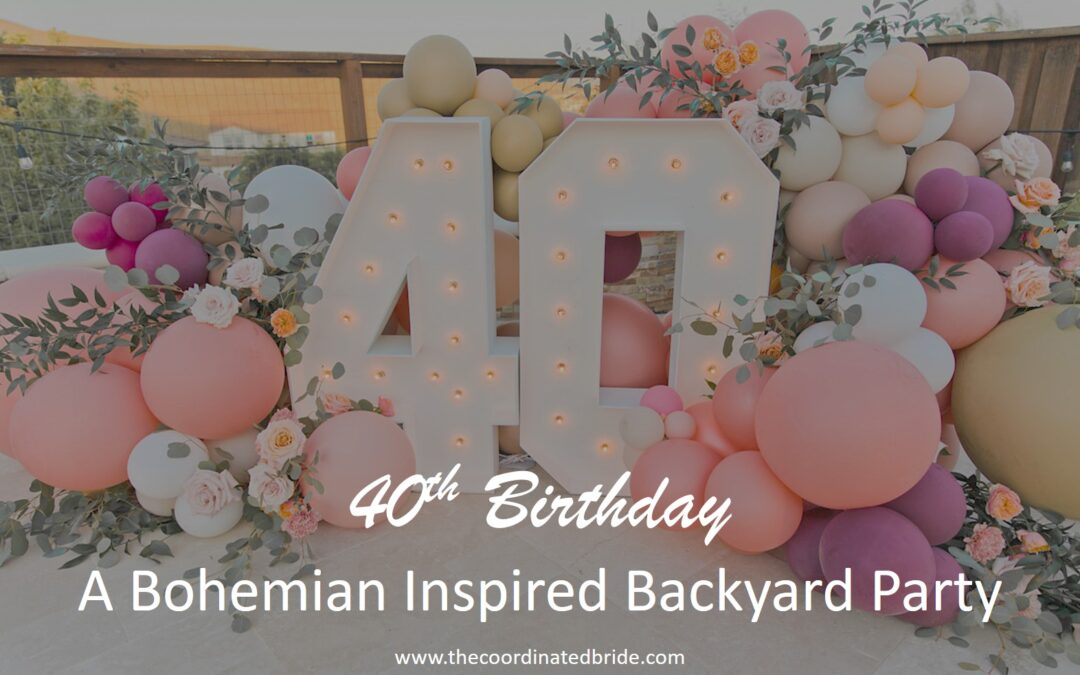 Intimate Bohemian Inspired 40th Birthday Backyard Celebration
