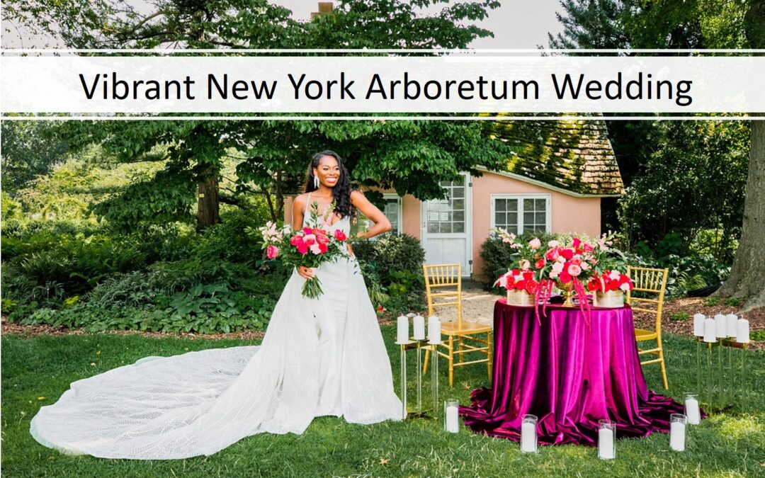 A Vibrant Arboretum New York Wedding