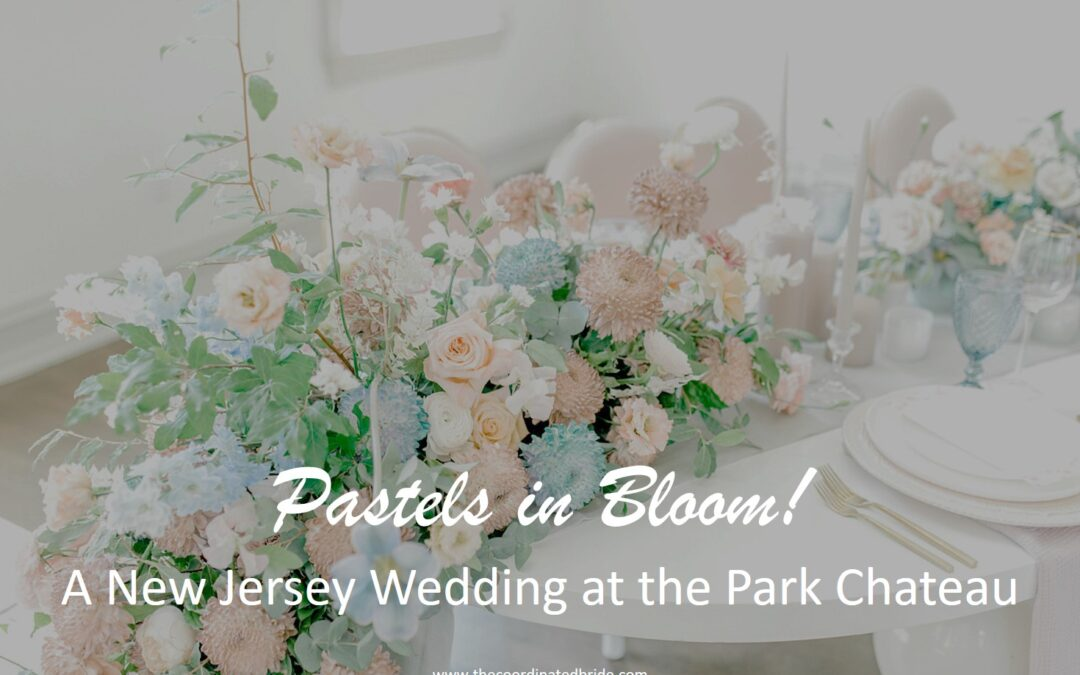 Pastel Wedding At the Park Chateau in New Jersey