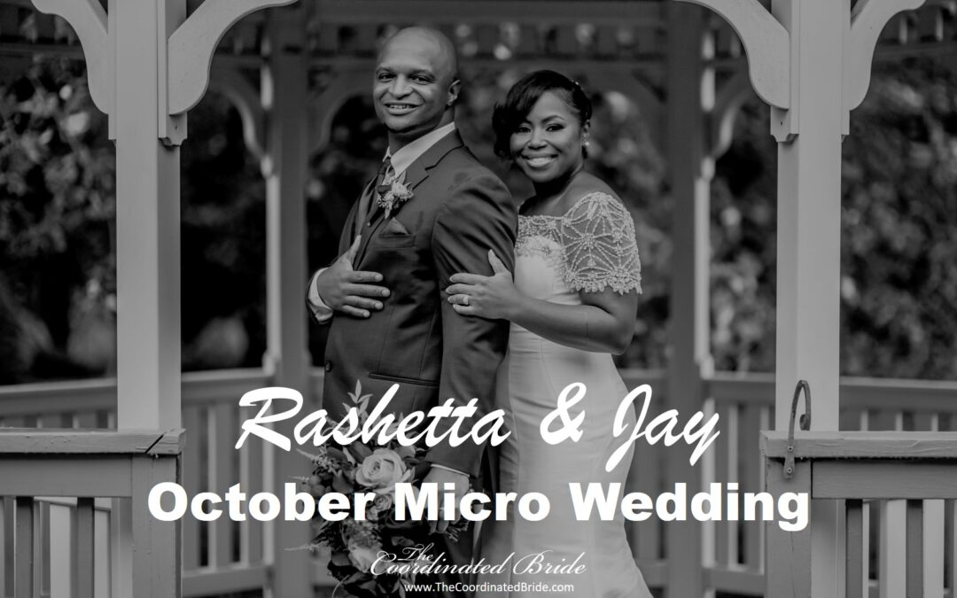 October Micro Wedding, Rashetta & Jay