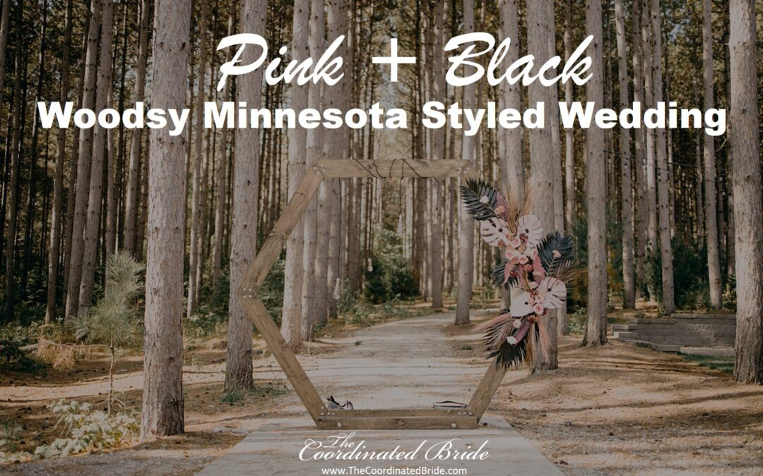 A Pink & Black Woodsy Outdoor Minnesota Styled Wedding