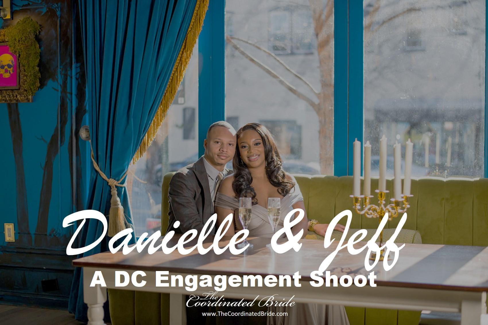 Gorgeous & Chic Engagement Shoot, Danielle & Jeff