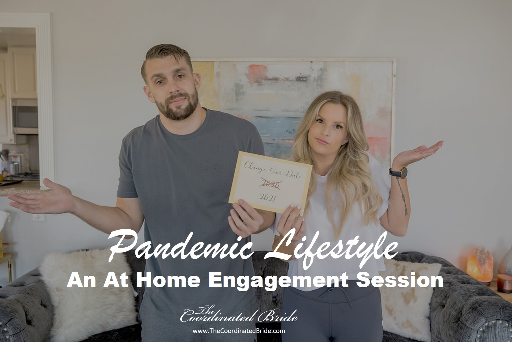 Pandemic Lifestyle Engagement Shoot