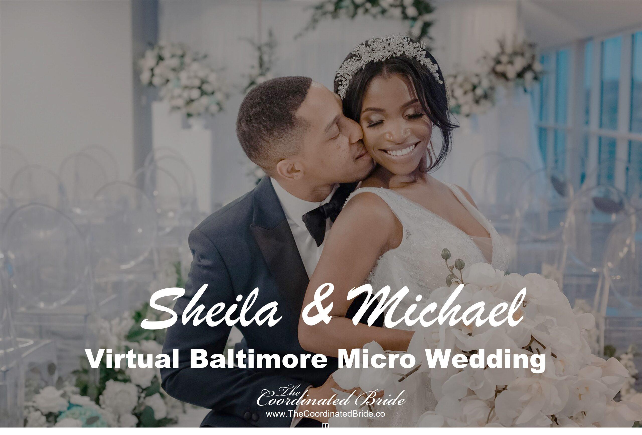 An Intimate Virtual Micro Wedding Overlooking the  Baltimore Harbor