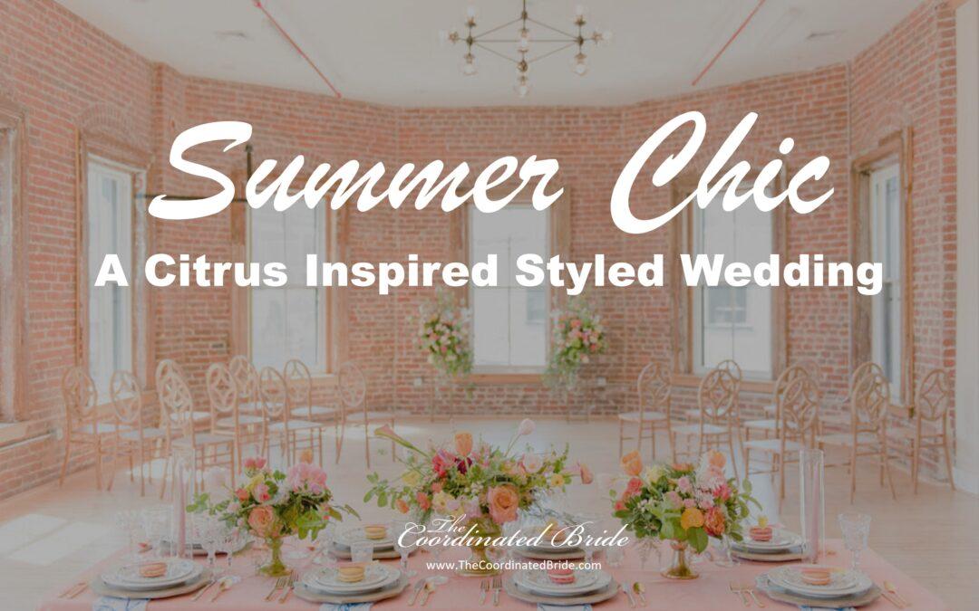 Citrus Inspired Summer Styled Wedding