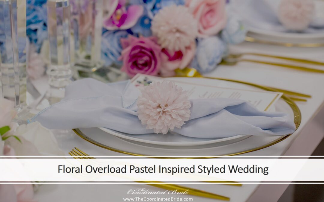 Floral Overload In A Pastel Inspired Styled Wedding