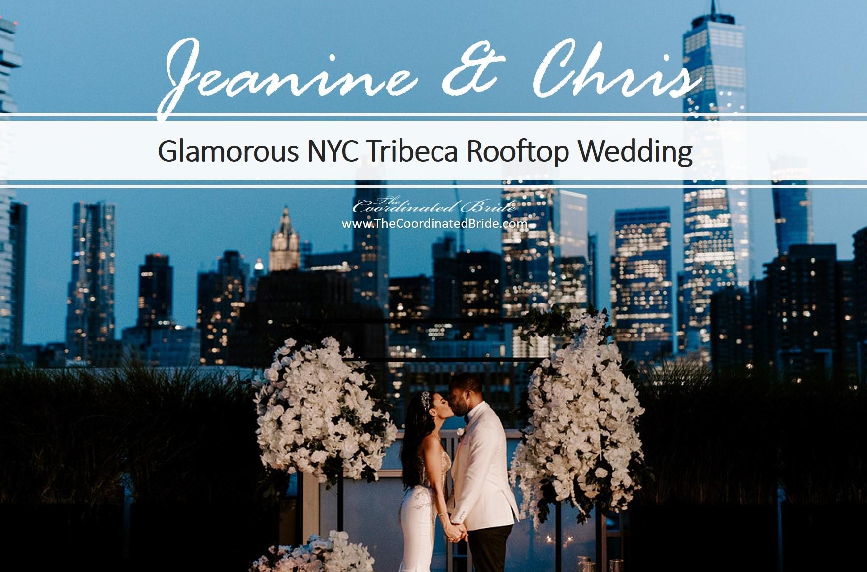 Glamorous New York City Wedding at Tribeca Rooftop, Jeanine & Chris
