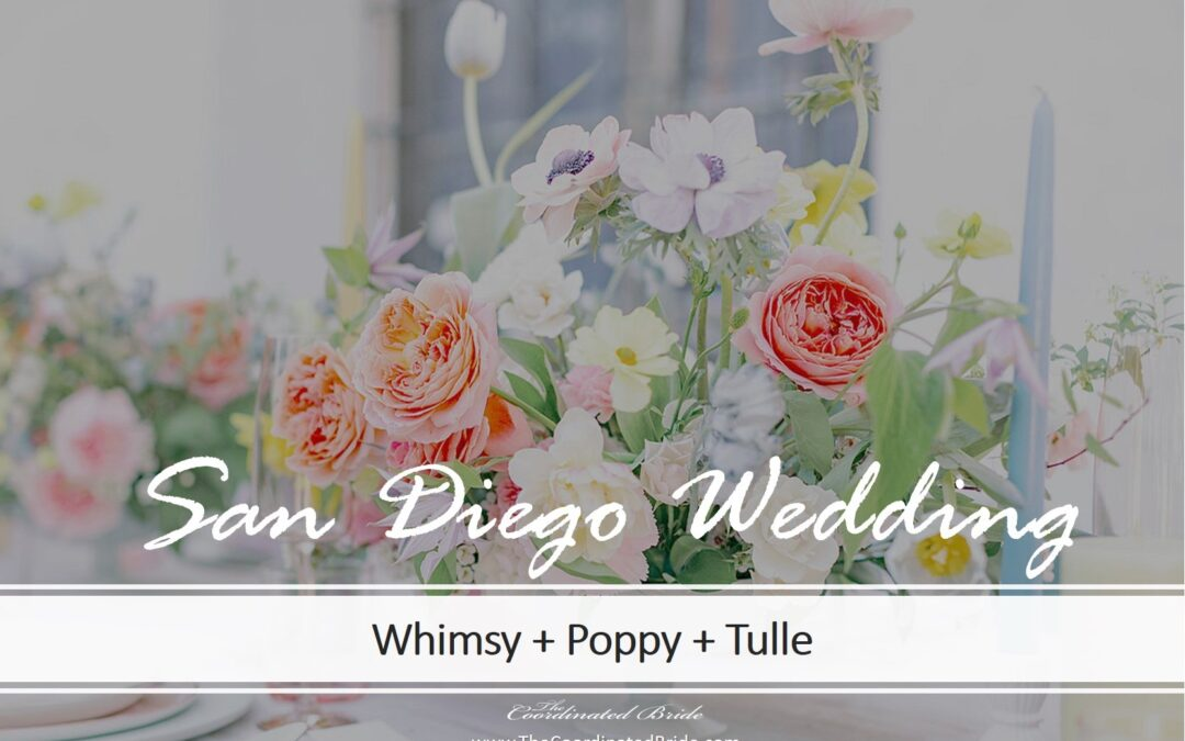 Whimsical, Poppy Styled Wedding at San Diego Historical Center